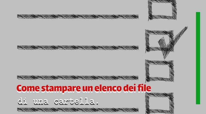 Come stampare un elenco dei file di una cartella - Copertina