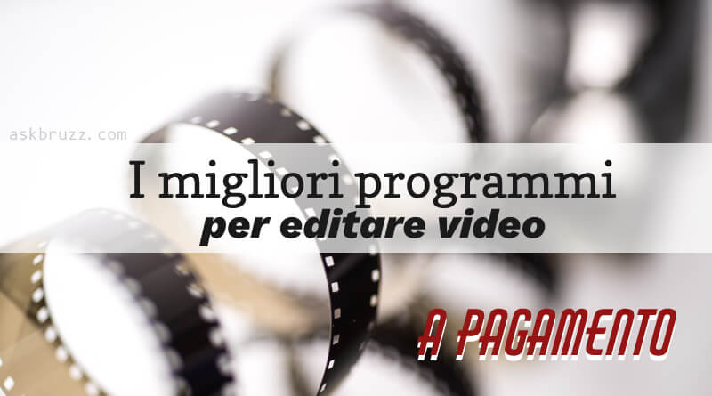 Programmi per editare video - Copertina