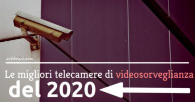 Le migliori telecamere di videosorveglianza del 2020. - Copertina