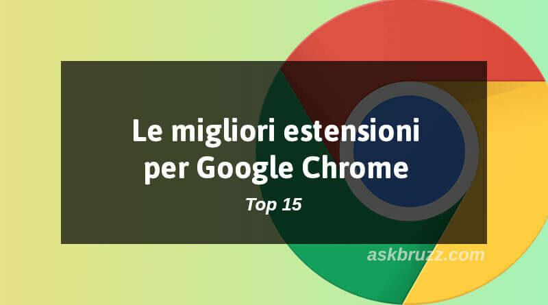 Copertina - Migliori estensioni per Google Chrome