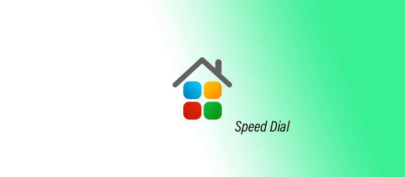 Speed Dial - Migliori estensioni per Google Chrome